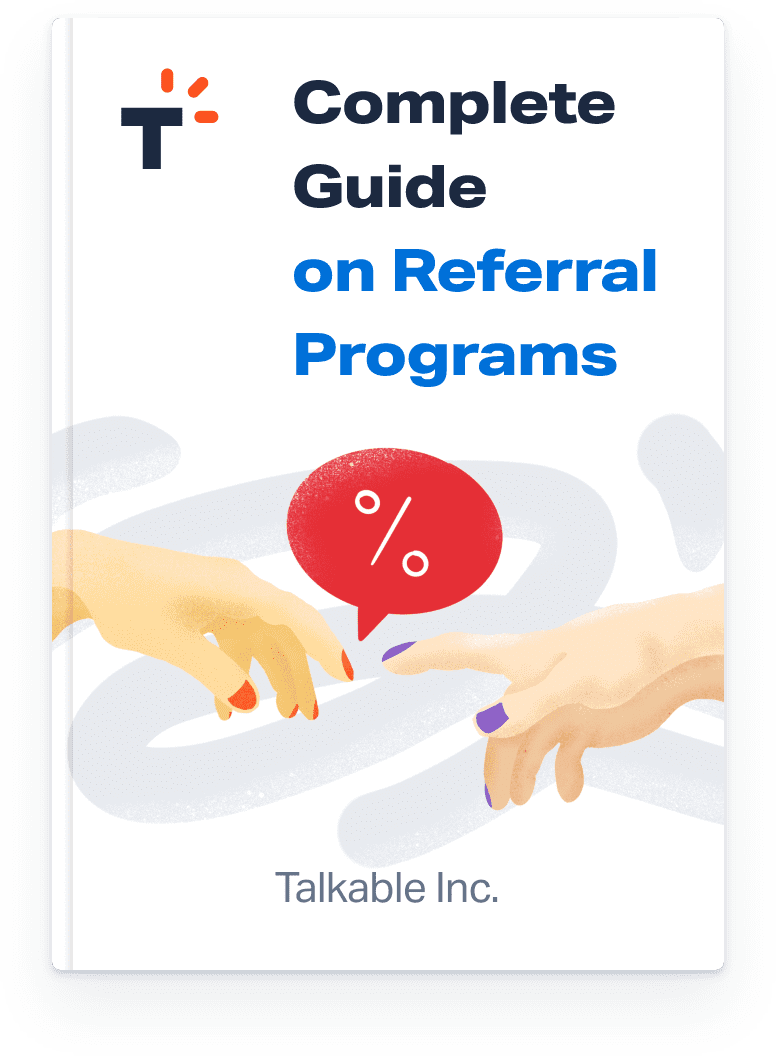 referral marketing guide - referral program talkable